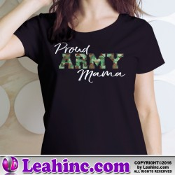 """Proud Army Mama"" Womens' T Shirt"