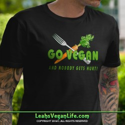 Go Vegan Nobody Gets Hurt Shirt